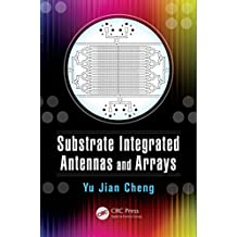 Substrate Integrated Antennas and Arrays (English Edition)