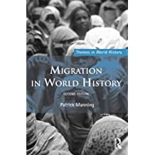 Migration in World History (Themes in World History) (English Edition)