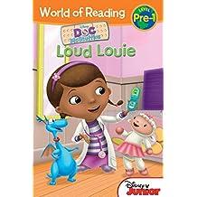 Doc McStuffins:  Loud Louie: Level Pre-1 (World of Reading (eBook)) (English Edition)
