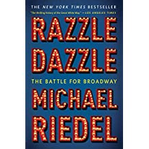 Razzle Dazzle: The Battle for Broadway (English Edition)