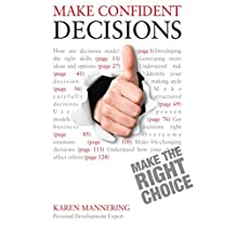 Make Confident Decisions: Teach Yourself (English Edition)