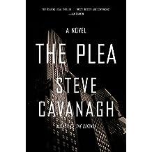 The Plea: A Novel (Eddie Flynn Book 2) (English Edition)
