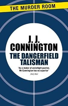 """The Dangerfield Talisman (Murder Room) (English Edition)"",作者:[J. J. Connington]"