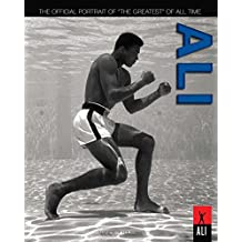 """Ali: The Official Portrait of """"The Greatest"""" of All Time (English Edition)"""