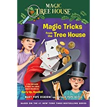 Magic Tricks from the Tree House: A Fun Companion to Magic Tree House Merlin Mission #22: Hurry Up, Houdini! (Magic Tree House (R)) (English Edition)