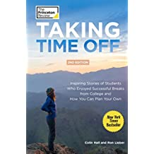 Taking Time Off, 2nd Edition (College Admissions Guides) (English Edition)