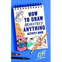 How to Draw Absolutely Anything Activity Book (English Edition)
