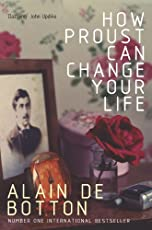 How Proust Can Change Your Life (Picador Classic Book 96) (English Edition)