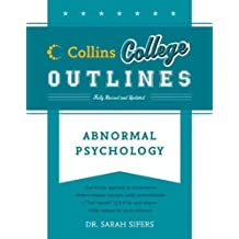 Abnormal Psychology (Collins College Outlines) (English Edition)