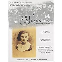The Seamstress: A Memoir of Survival (English Edition)