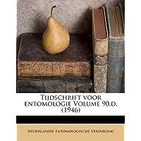 Tijdschrift Voor Entomologie Volume 90.D. (1946)