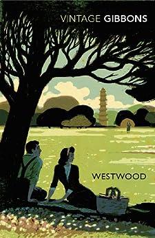 """Westwood (Vintage Classics) (English Edition)"",作者:[Gibbons, Stella]"
