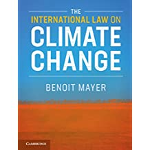 The International Law on Climate Change (English Edition)