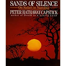 Sands Of Silence: On Safari In Namibia (English Edition)