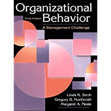 Organizational Behavior: A Management Challenge (English Edition)