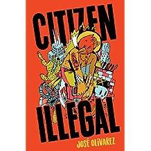 Citizen Illegal (BreakBeat Poets) (English Edition)