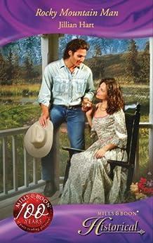 """Rocky Mountain Man (Mills & Boon Historical) (English Edition)"",作者:[Hart, Jillian]"