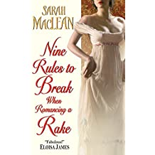 Nine Rules to Break When Romancing a Rake (Love by Numbers Book 1) (English Edition)