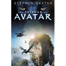 The Science of Avatar (English Edition)
