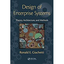 Design of Enterprise Systems: Theory, Architecture, and Methods (English Edition)