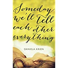 Someday We'll Tell Each Other Everything (English Edition)