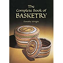 The Complete Book of Basketry (English Edition)