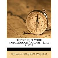Tijdschrift Voor Entomologie Volume 118.D. (1975)