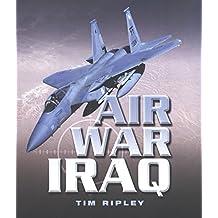 Air War Iraq (English Edition)