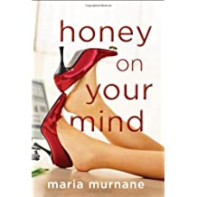 Honey on Your Mind (The (Mis)Adventures of Waverly Bryson Book 3) (English Edition)