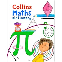 Collins Maths Dictionary: Illustrated learning support for age 7+ (English Edition)