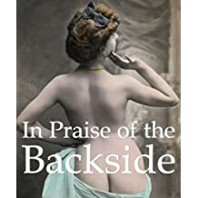 In Praise of the Backside (Mega Square Collection) (English Edition)