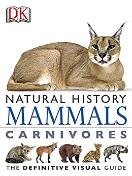 """DK Natural History Mammals Carnivores (English Edition)"",作者:[DK]"