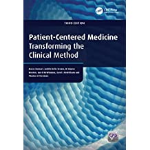 Patient-Centered Medicine: Transforming the Clinical Method (Patient-Centered Care Series.) (English Edition)