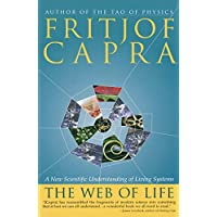 The Web of Life: A New Scientific Understanding of Living Systems