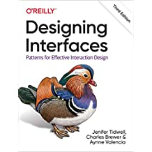 Designing Interfaces: Patterns for Effective Interaction Design (English Edition)