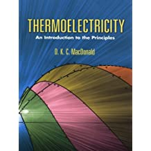Thermoelectricity: An Introduction to the Principles (Dover Books on Physics) (English Edition)