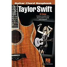 Taylor Swift - Guitar Chord Songbook (Guitar Chord Songbooks) (English Edition)