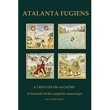 Atalanta Fugiens: A Treatise on Alchemy