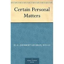 Certain Personal Matters (免费公版书)