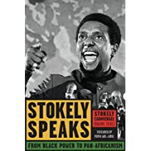 Stokely Speaks: From Black Power to Pan-Africanism (English Edition)