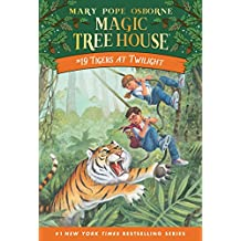 Tigers at Twilight (Magic Tree House Book 19) (English Edition)