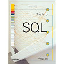 The Art of SQL (English Edition)