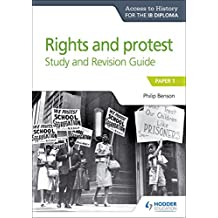 Access to History for the IB Diploma Rights and protest Study and Revision Guide: Paper 1 (English Edition)