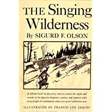 Singing Wilderness (English Edition)