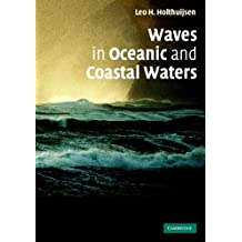 Waves in Oceanic and Coastal Waters (English Edition)