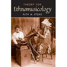 Theory for Ethnomusicology (English Edition)