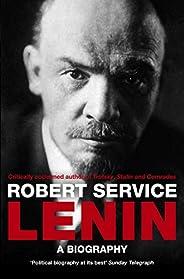 Lenin: A Biography (English Edition)
