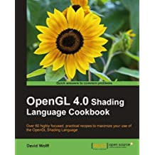 OpenGL 4.0 Shading Language Cookbook (English Edition)