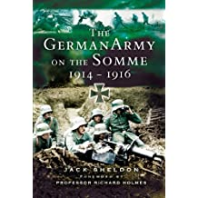 German Army on the Somme: 1914-1916 (English Edition)