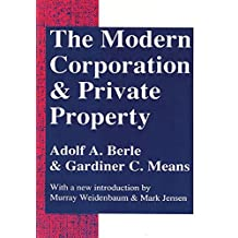 The Modern Corporation and Private Property (English Edition)